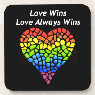 Love Wins Drink Coaster