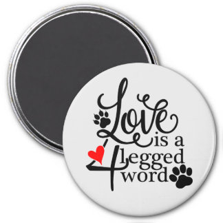 Love With 4 Legs Magnet