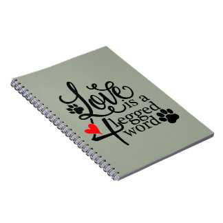 Love With 4 Legs Notebook