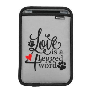 Love With 4 Legs Sleeve For iPad Mini