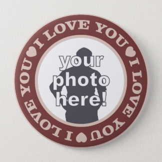 LOVE with YOUR PHOTO custom button (huge)