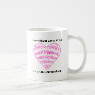 Love Without Exceptions Coffee Mug