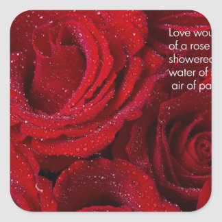 Love Would Never Be a Promise of a Rose Garden Sticker