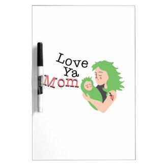Love Ya Mom Dry-Erase Whiteboards
