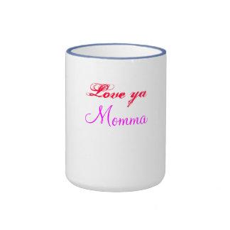 love ya, momma mug