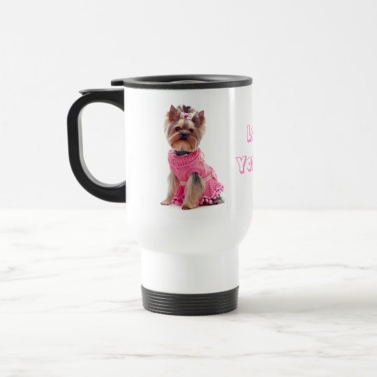 Love Yorkie Yorkshire Terrier Puppy Dog Travel Mug