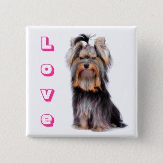 Love Yorkshire Terrier Puppy Dog Pin Button