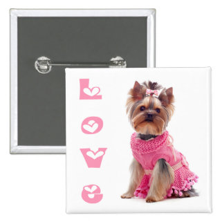 Love Yorshire Terrier Puppy Dog Pin / Button 2 Inch Square Button