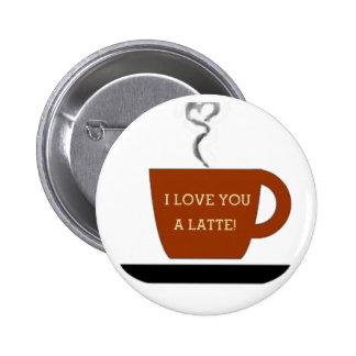 Love you a Latte - Cup Button