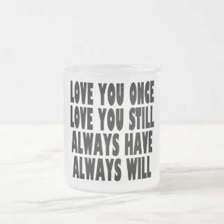 LOVE YOU ALWAYS MUG