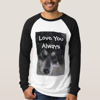 Love You Always T-Shirt