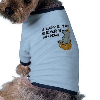 Love You Beary Much Dog Tee Shirt