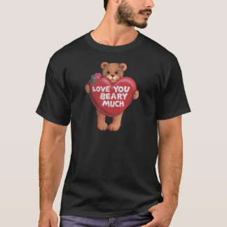 Love You Beary Much products T-Shirt