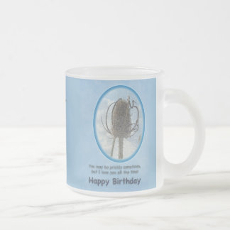 Love You Birthday Card -Teasel Thistle 10 Oz Frosted Glass Coffee Mug