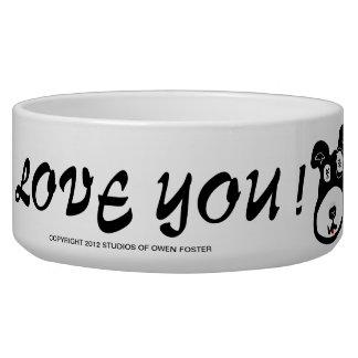 LOVE YOU ? BOWL