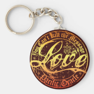 Love- You Can't Kill the Message Key Chain