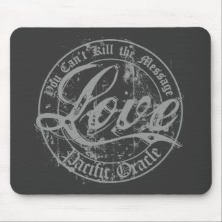 Love - You Can't Kill the Message Mouse Pad