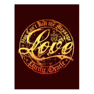 Love- You Can't Kill the Message Postcard