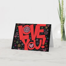 Love You! Card - features a big 'LOVE YOU!' surrounded by funky hearts and flowers on a black background.