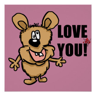 Love you cartoon character with hearts poster