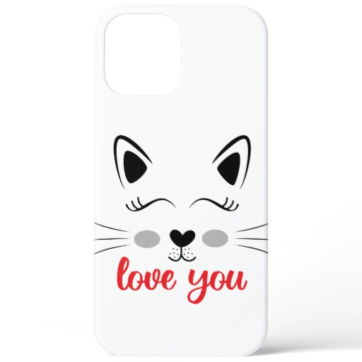 Love you cat iPhone 12 pro max case