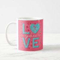 Love You Coffee Mug (Pink)
