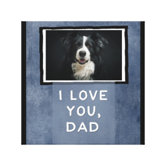 Love You Dad, Dark Blue Custom Dog Photo Canvas