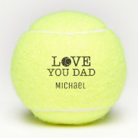 Love you Dad Father's Day Custom Tennis Balls