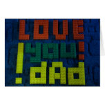 Love You Dad! Greeting Card