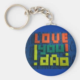 Love You Dad! Key Chain