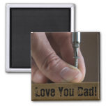 Love You Dad! Magnet