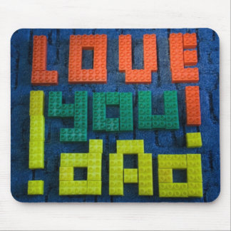 Love You Dad! Mouse Pad
