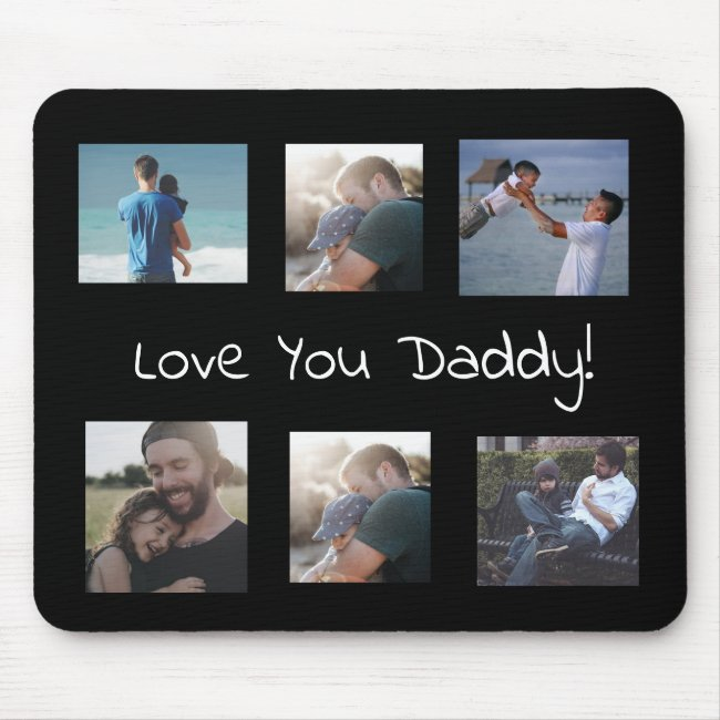 Love You Daddy Personalized Photo Mouse Pad
