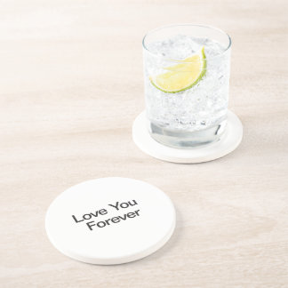 Love You Forever Coaster
