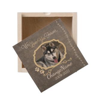 Love You Forever Dog Memorial Keepsake Wooden Keepsake Box