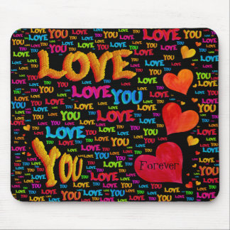 Love You Forever Mousepad