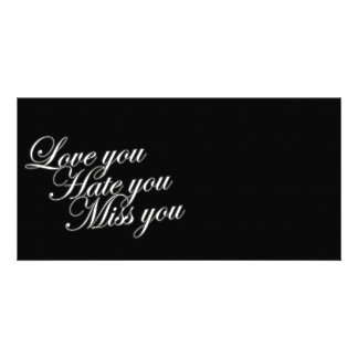 Love you Hate you Miss you sad funny gothic love Card