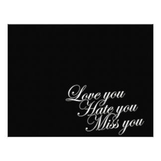 Love you Hate you Miss you sad funny gothic love Letterhead