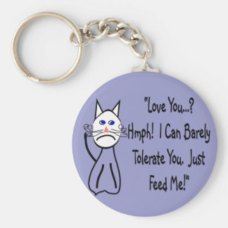 """""""Love You?  I Can Barely Tolerate You""""... Keychain"""