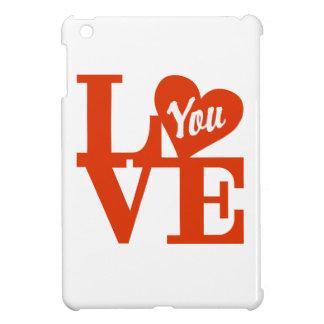 LOVE You iPad Mini Case