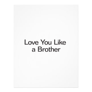 Love You Like a Brother Custom Flyer