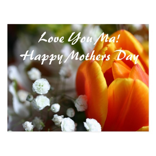 Love You Ma!Happy Mothers Day Postcard