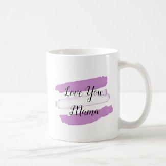 Love you Mama, purple and white Coffee Mug