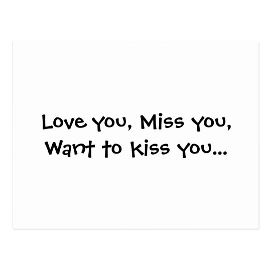Love you, Miss you, Want to kiss you... Postcard