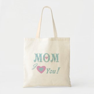 Love You Mom Bag bag