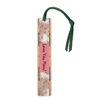 Love You Mom Bookmarks Mother's Day gifts Blossoms