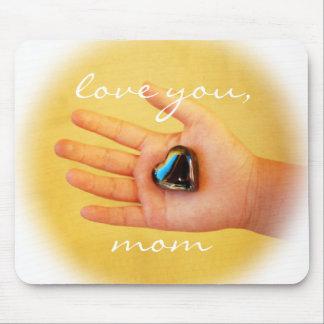 """Love you, Mom"" hand & heart photography mousepad"