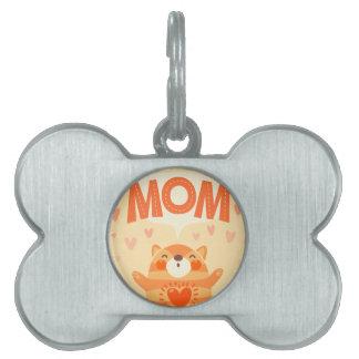 love you mom pet name tag