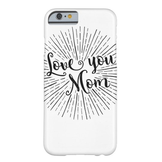 Love You Mom Phone Cover Iphone Case