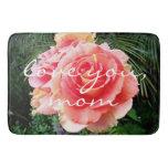 """Love you, Mom"" pink rose photography bath mat"